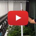 [Video] Ngắm bộ giàn phơi Hoà Phát HP701 tại căn hộ toà R4 Royal City